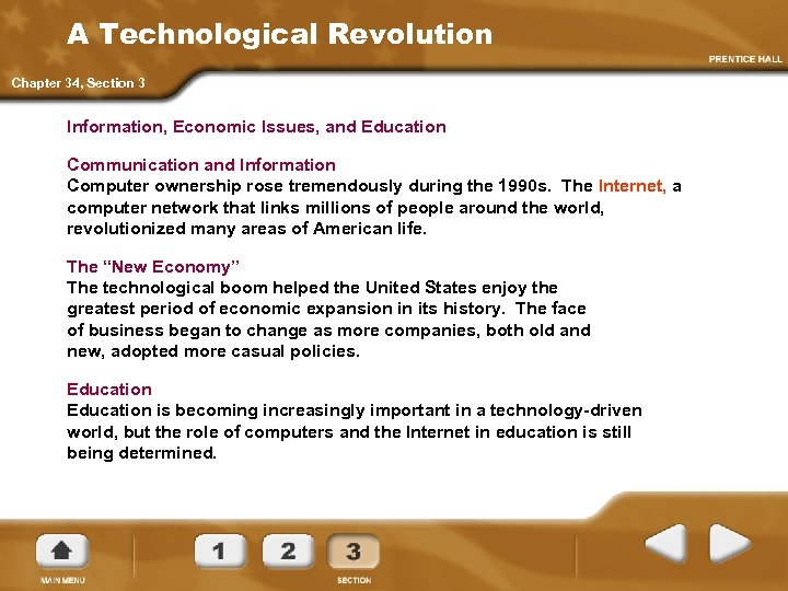 A Technological Revolution Chapter 34, Section 3 Information, Economic Issues, and Education Communication and