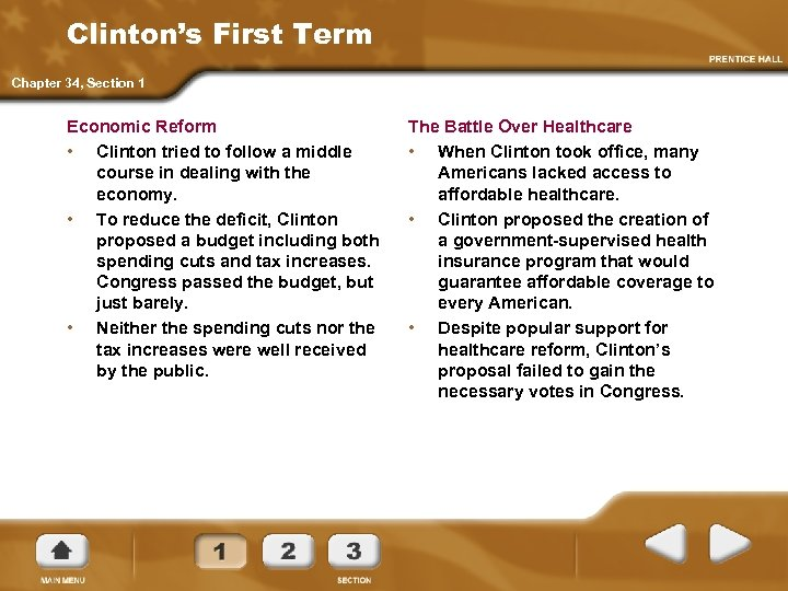 Clinton's First Term Chapter 34, Section 1 Economic Reform • Clinton tried to follow