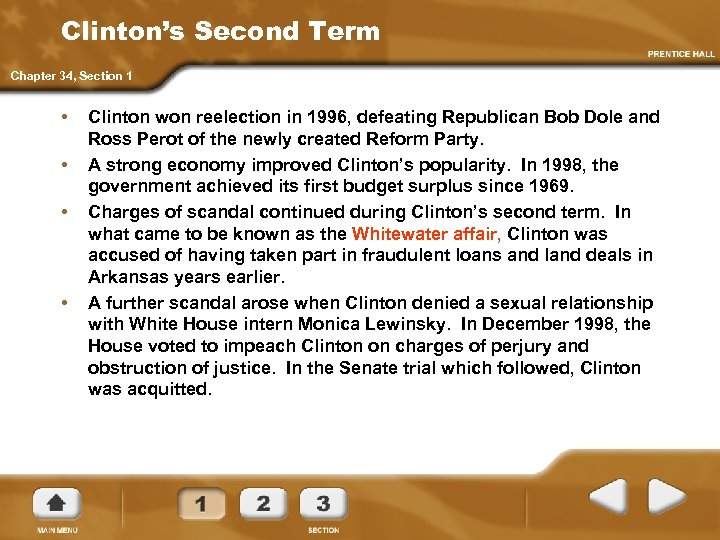 Clinton's Second Term Chapter 34, Section 1 • • Clinton won reelection in 1996,