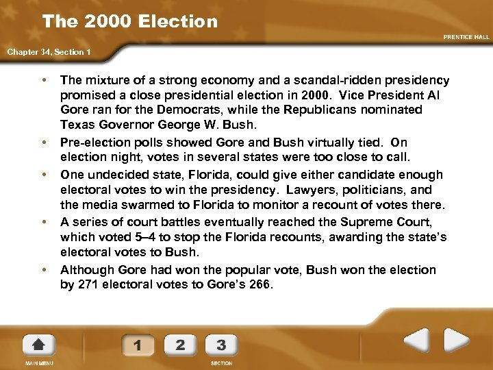 The 2000 Election Chapter 34, Section 1 • • • The mixture of a