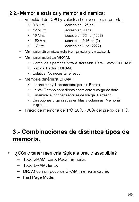 2. 2. - Memoria estática y memoria dinámica: – Velocidad del CPU y velocidad