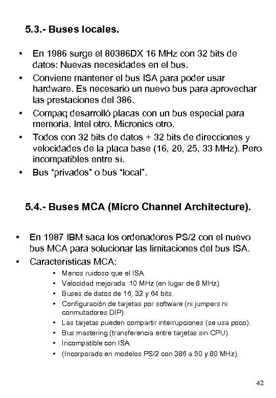 5. 3. - Buses locales. • • • En 1986 surge el 80386 DX