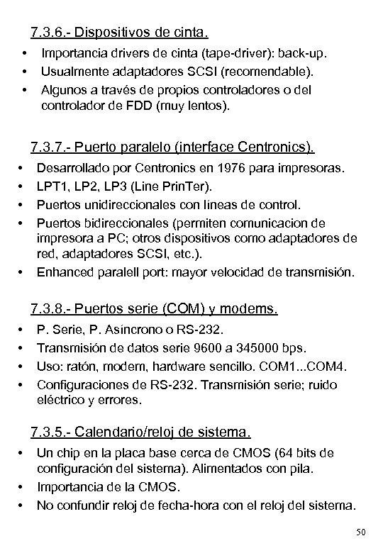 7. 3. 6. - Dispositivos de cinta. • • • Importancia drivers de cinta