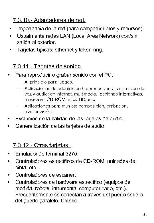 7. 3. 10. - Adaptadores de red. • • • Importancia de la red