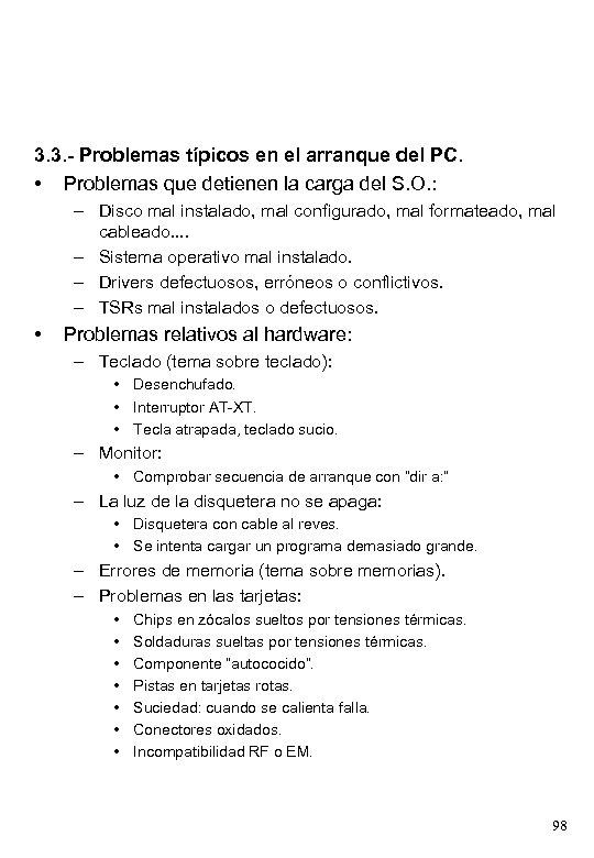 3. 3. - Problemas típicos en el arranque del PC. • Problemas que detienen