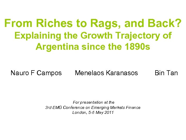 From Riches to Rags, and Back? Explaining the Growth Trajectory of Argentina since the
