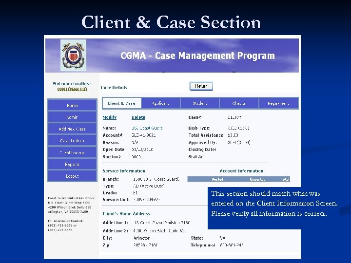 Client & Case Section This section should match what was entered on the Client
