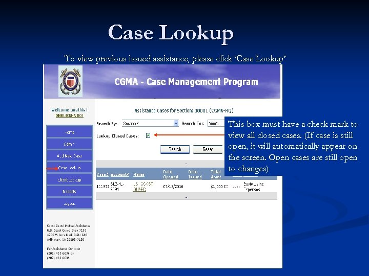 Case Lookup To view previous issued assistance, please click 'Case Lookup' This box must