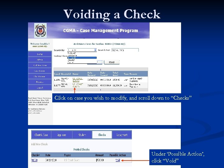 Voiding a Check Click on case you wish to modify, and scroll down to