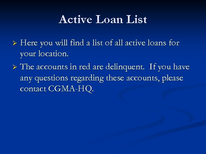 Active Loan List Here you will find a list of all active loans for
