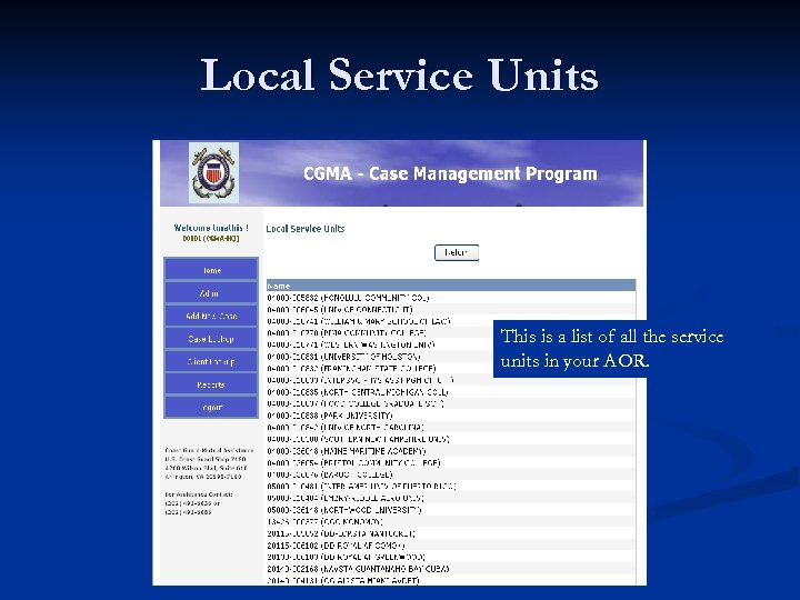 Local Service Units This is a list of all the service units in your