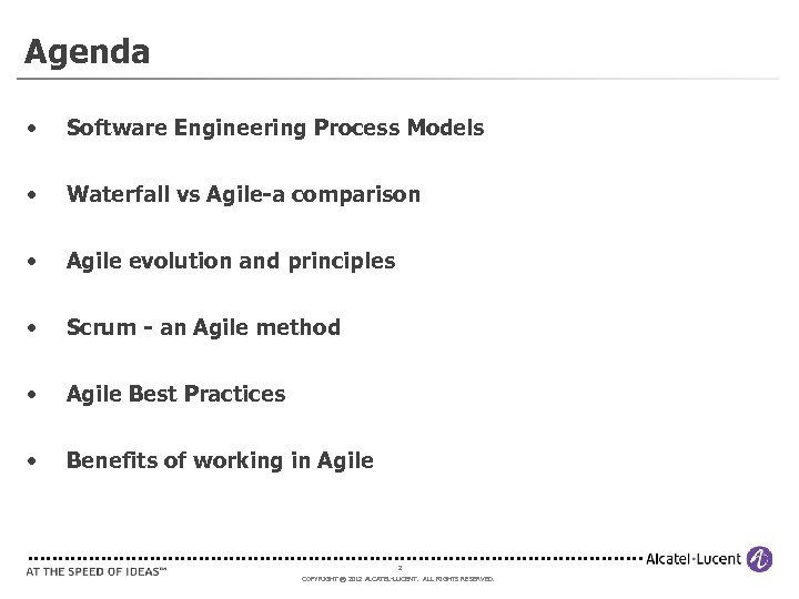 Agenda • Software Engineering Process Models • Waterfall vs Agile-a comparison • Agile evolution