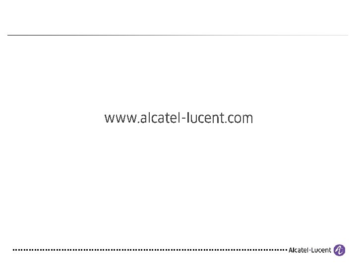 23 COPYRIGHT © 2012 ALCATEL-LUCENT. ALL RIGHTS RESERVED.