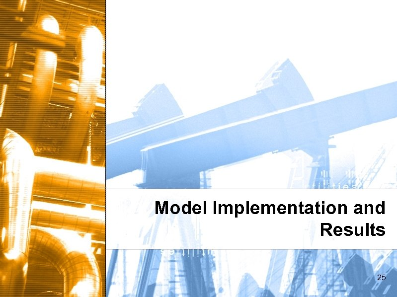 Model Implementation and Results 25