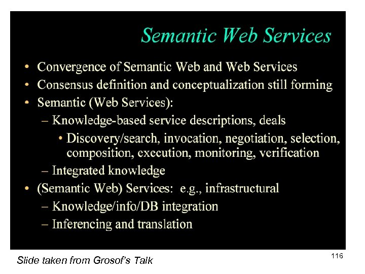 Slide taken from Grosof's Talk 116