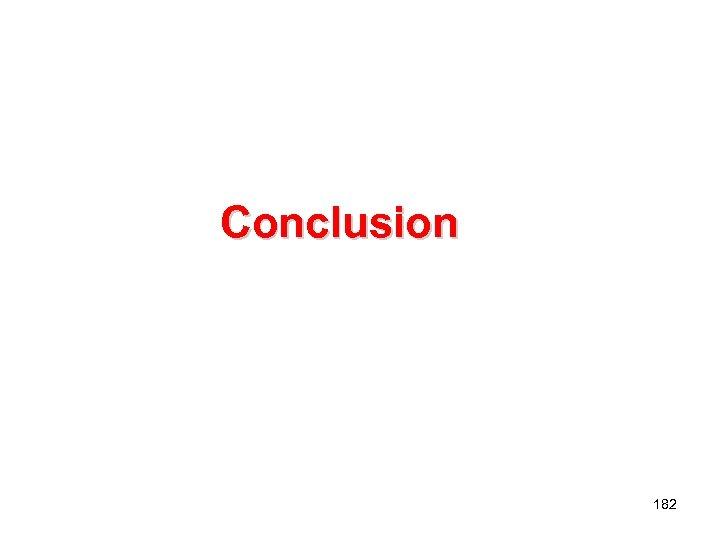 Conclusion 182