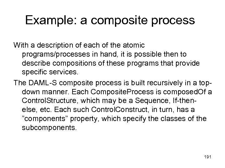 Example: a composite process With a description of each of the atomic programs/processes in