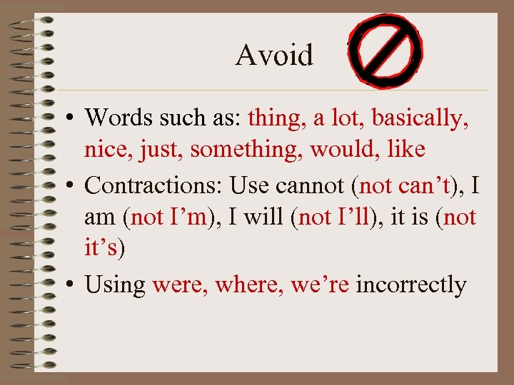 words not to use in an expository essay An expository essay should begin with a strong introductory paragraph that contains a thesis statement the thesis statement should be clear, concise, and well-defined remember, the thesis statement is the writer's main point, argument, or central idea and should be carefully narrowed to explain where the essay is headed.