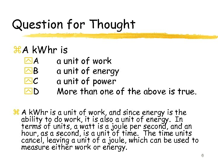 Question for Thought z. A k. Whr is y. A y. B y. C