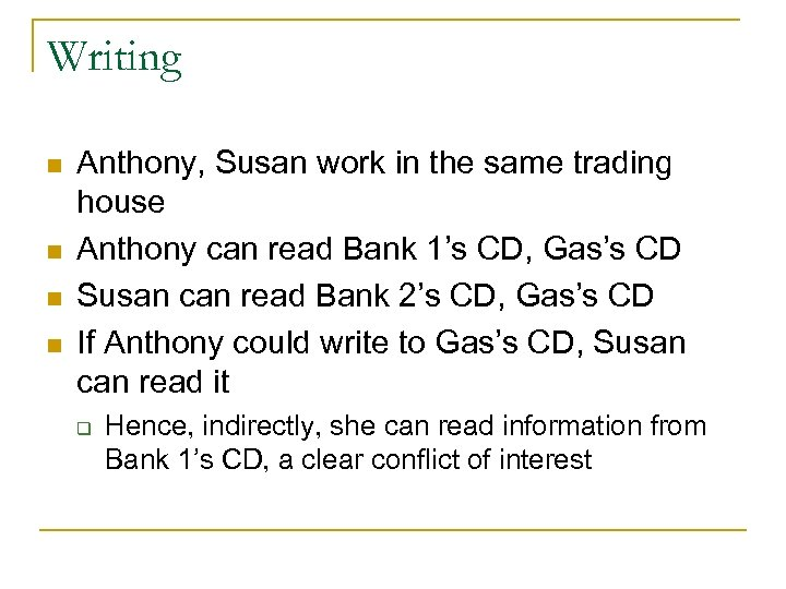 Writing n n Anthony, Susan work in the same trading house Anthony can read