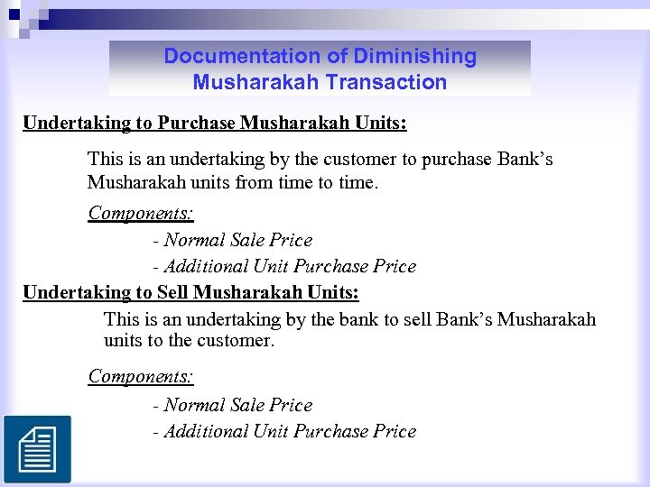 Documentation of Diminishing Musharakah Transaction Undertaking to Purchase Musharakah Units: This is an undertaking
