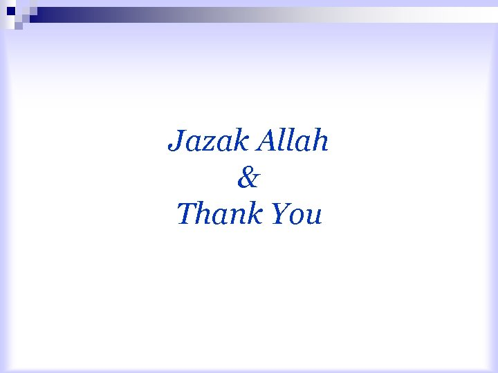 Jazak Allah & Thank You