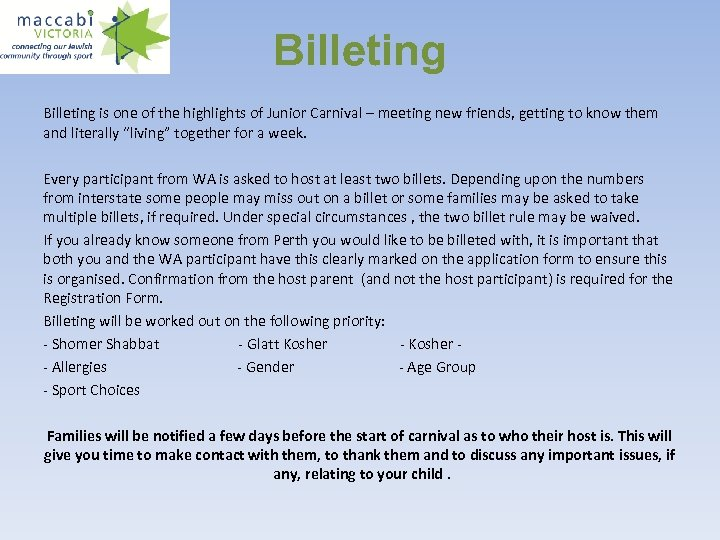 Billeting is one of the highlights of Junior Carnival – meeting new friends, getting