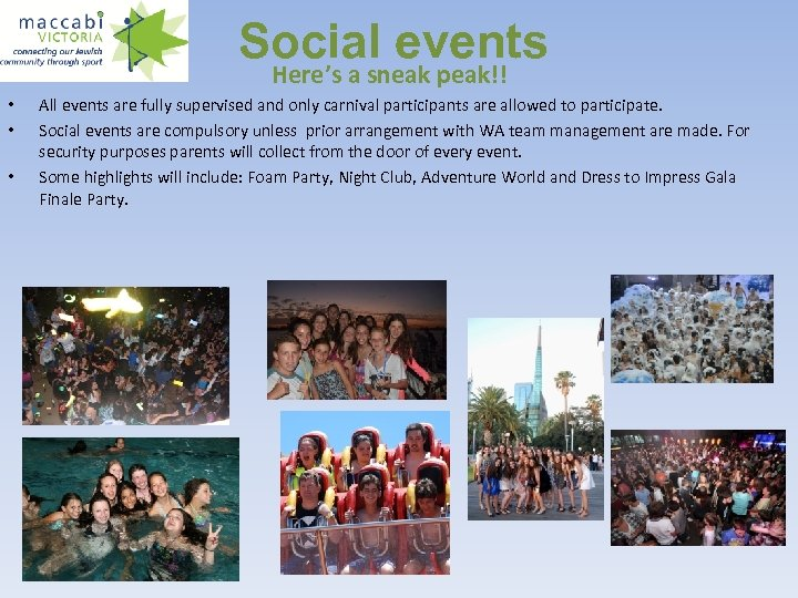 Social events Here's a sneak peak!! • • • All events are fully supervised
