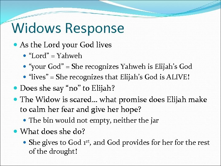 """Widows Response As the Lord your God lives """"Lord"""" = Yahweh """"your God"""" ="""