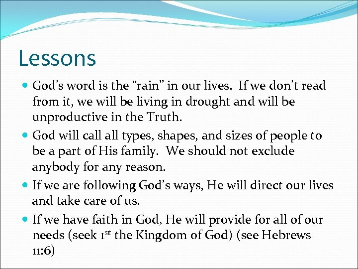 """Lessons God's word is the """"rain"""" in our lives. If we don't read from"""