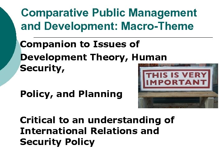 Comparative Public Management and Development: Macro-Theme Companion to Issues of Development Theory, Human Security,