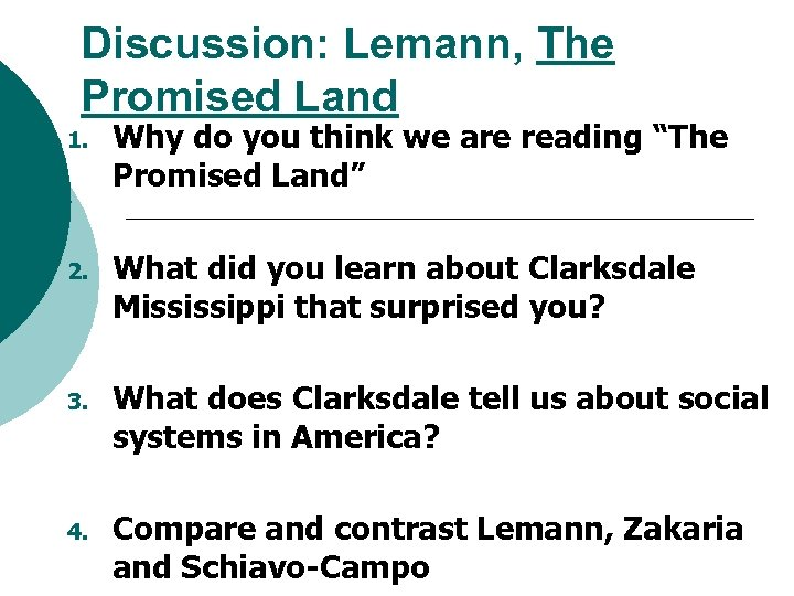 """Discussion: Lemann, The Promised Land 1. Why do you think we are reading """"The"""