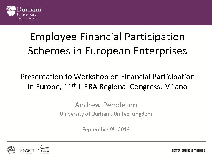 Employee Financial Participation Schemes in European Enterprises Presentation to Workshop on Financial Participation in