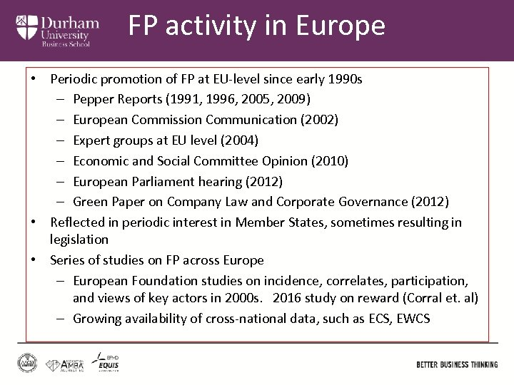 FP activity in Europe • Periodic promotion of FP at EU-level since early 1990