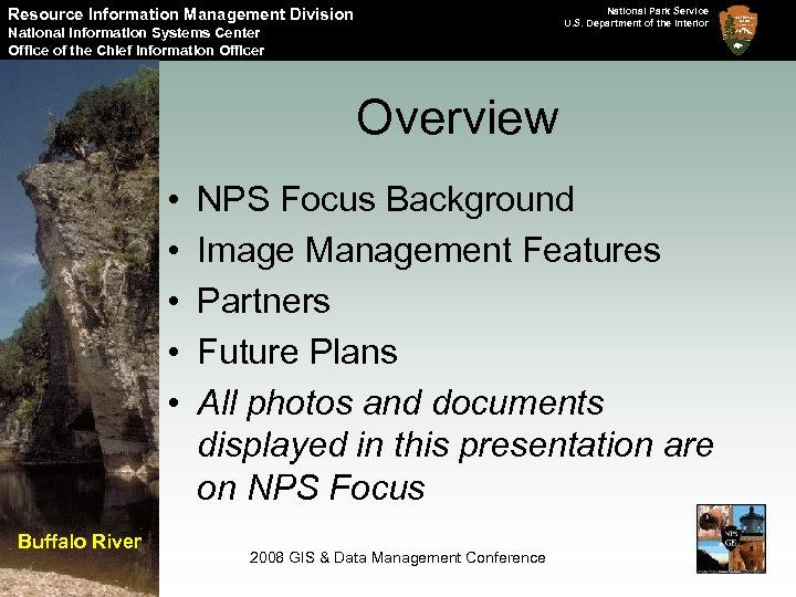Resource Information Management Division National Park Service U. S. Department of the Interior National