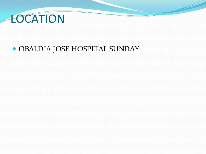 LOCATION OBALDIA JOSE HOSPITAL SUNDAY