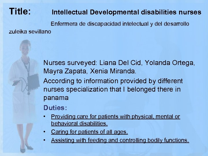 Title: Intellectual Developmental disabilities nurses Enfermera de discapacidad intelectual y del desarrollo zuleika sevillano