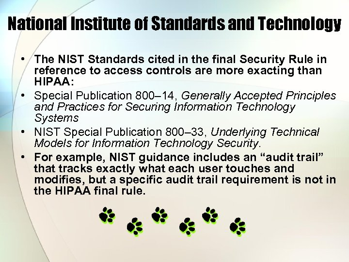 National Institute of Standards and Technology • The NIST Standards cited in the final