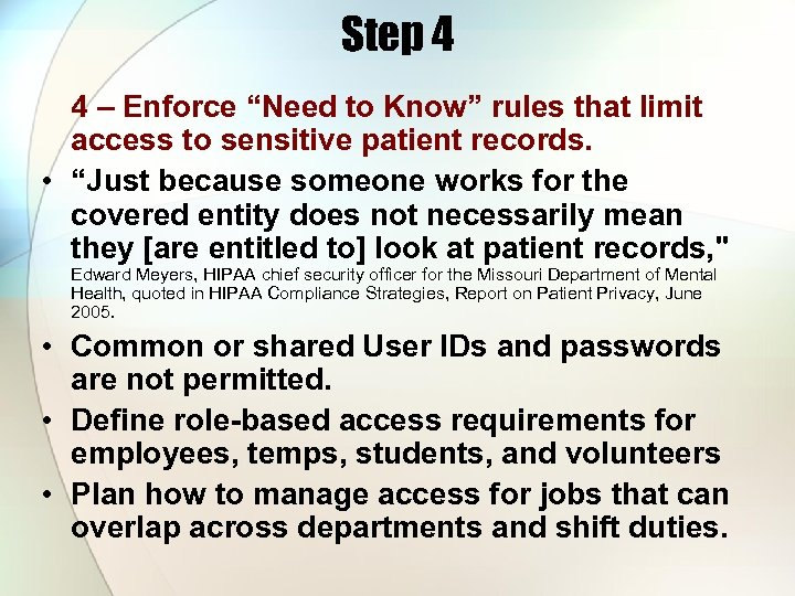 """Step 4 4 – Enforce """"Need to Know"""" rules that limit access to sensitive"""