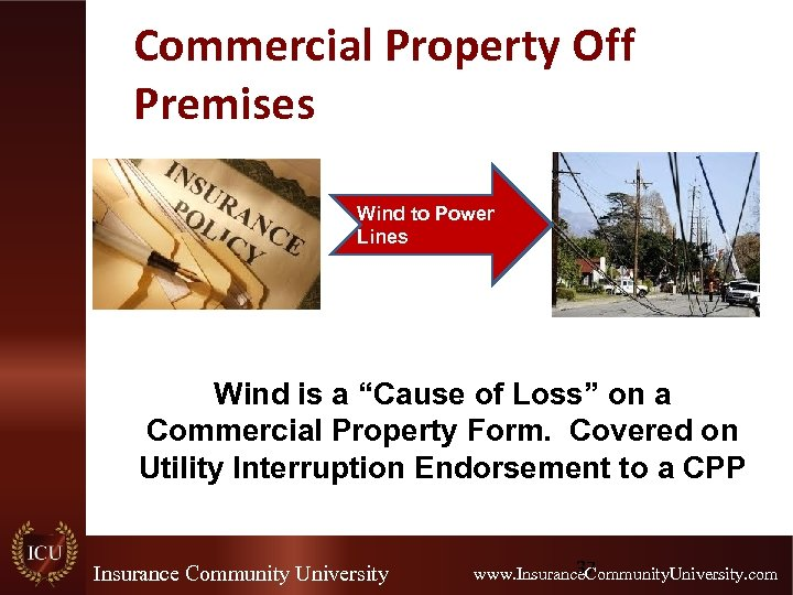 """Commercial Property Off Premises Wind to Power Lines Wind is a """"Cause of Loss"""""""