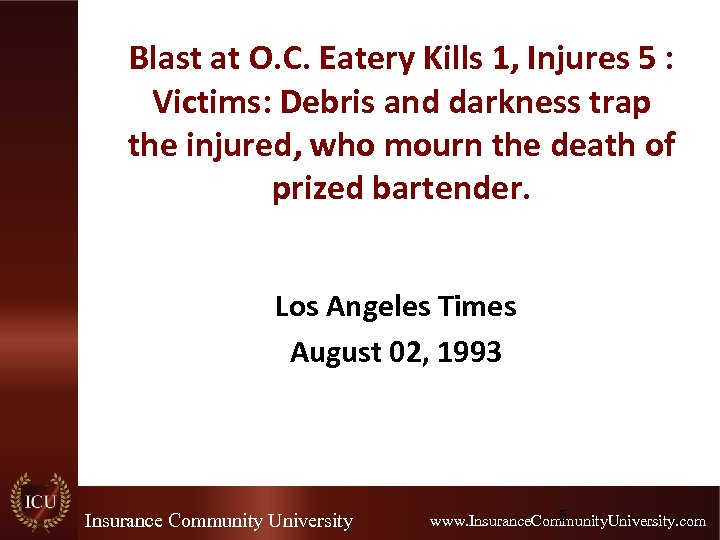 Blast at O. C. Eatery Kills 1, Injures 5 : Victims: Debris and darkness