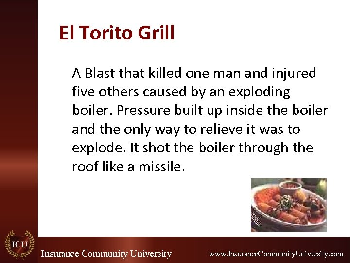El Torito Grill A Blast that killed one man and injured five others caused