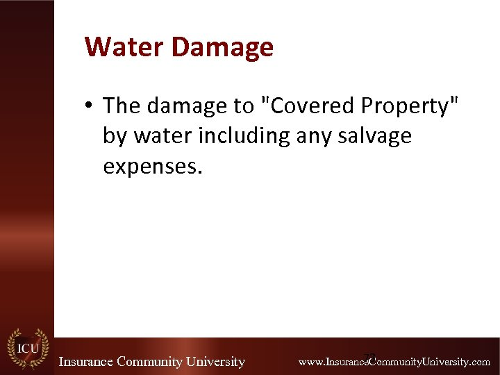 Water Damage • The damage to