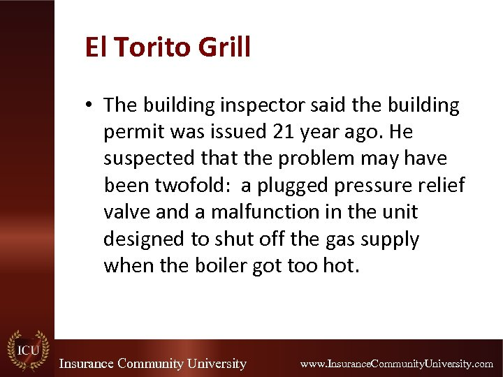 El Torito Grill • The building inspector said the building permit was issued 21