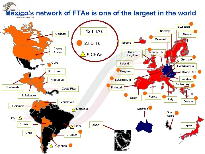 Mexico's network of FTAs is one of the largest in the world Sweeden 12