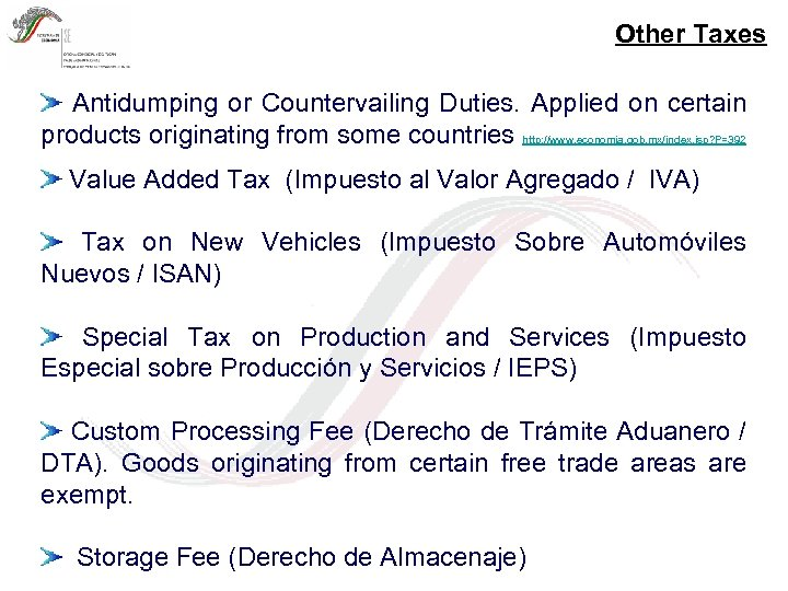 Other Taxes Antidumping or Countervailing Duties. Applied on certain products originating from some countries