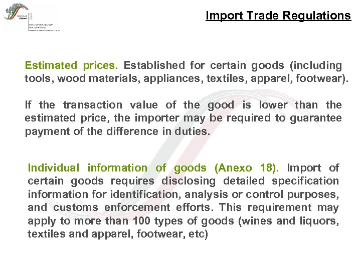 Import Trade Regulations Estimated prices. Established for certain goods (including tools, wood materials, appliances,