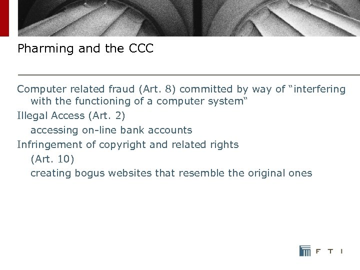 "Pharming and the CCC Computer related fraud (Art. 8) committed by way of ""interfering"