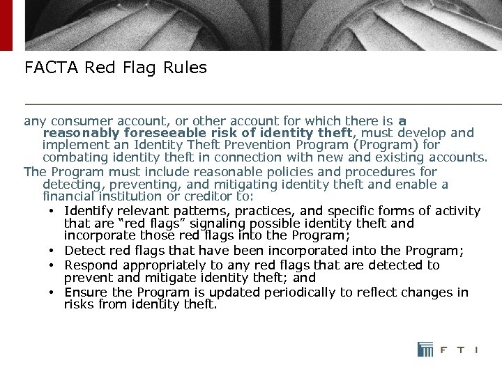 FACTA Red Flag Rules any consumer account, or other account for which there is