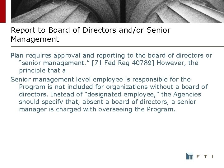 Report to Board of Directors and/or Senior Management Plan requires approval and reporting to